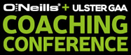 O'Neills Ulster GAA Coaching Conference