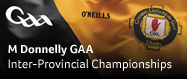 M Donnelly Inter-Provincial Championships