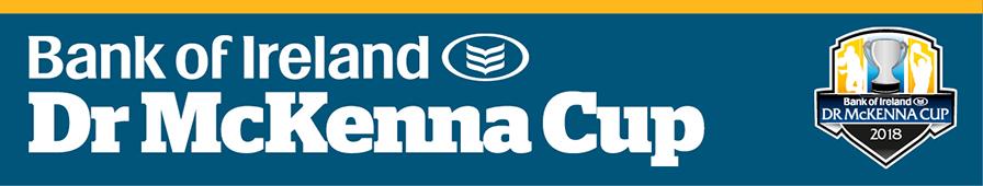 Bank of Ireland Dr McKenna Cup 2018