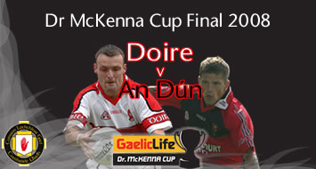 Gaelic Life Dr McKenna Cup Final