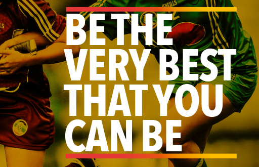 Be the very best you can be