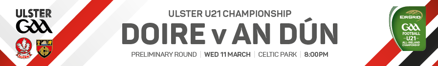Buy tickets for Derry v Down Ulster Under 21 Preliminary Round 2015