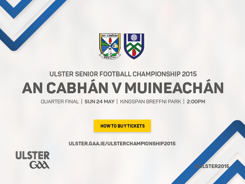 Cavan v Monaghan Ulster Senior Football Championship 2015 Quarter Final