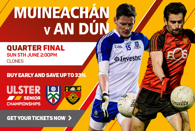 Ulster Senior Football Championship 2016 - Monaghan v Down