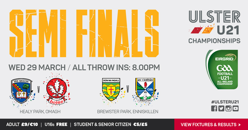 Ulster U21 Championships Semi Finals