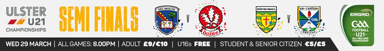 Ulster U21 Championship 2017 - Semi Final