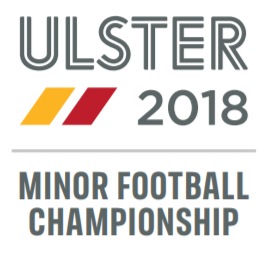 Ulster 2018 Minor Football Championship