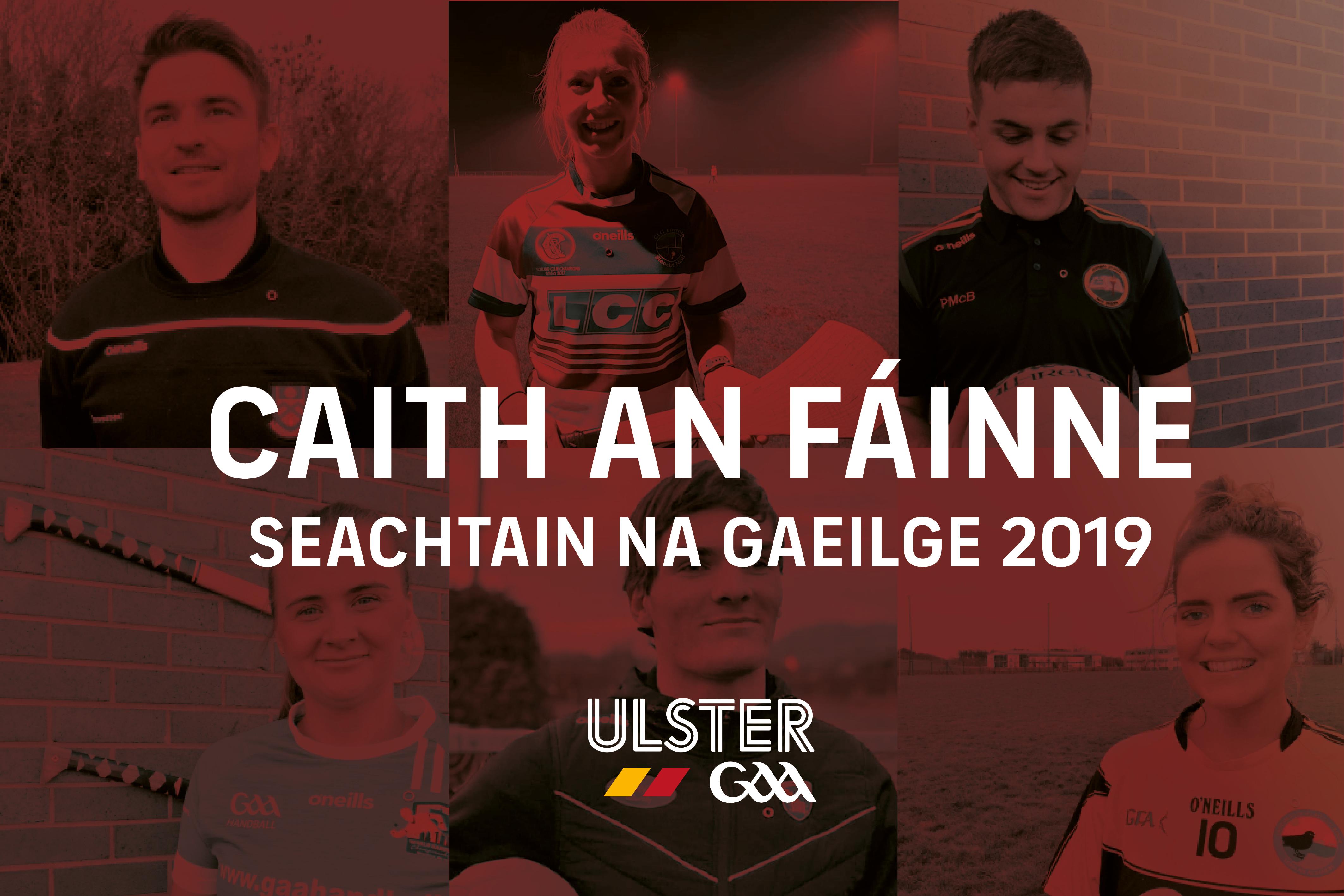 Ulster GAA launch 'Caith an Fáinne' campaign to celebrate Seachtain na Gaeilge