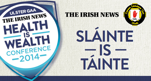 'Sláinte is Táinte' – Health & Wellbeing Conference