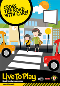 Live to Play Cross the Road with Care Poster