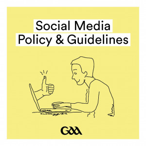 GAA Social Media Policy & Guidelines