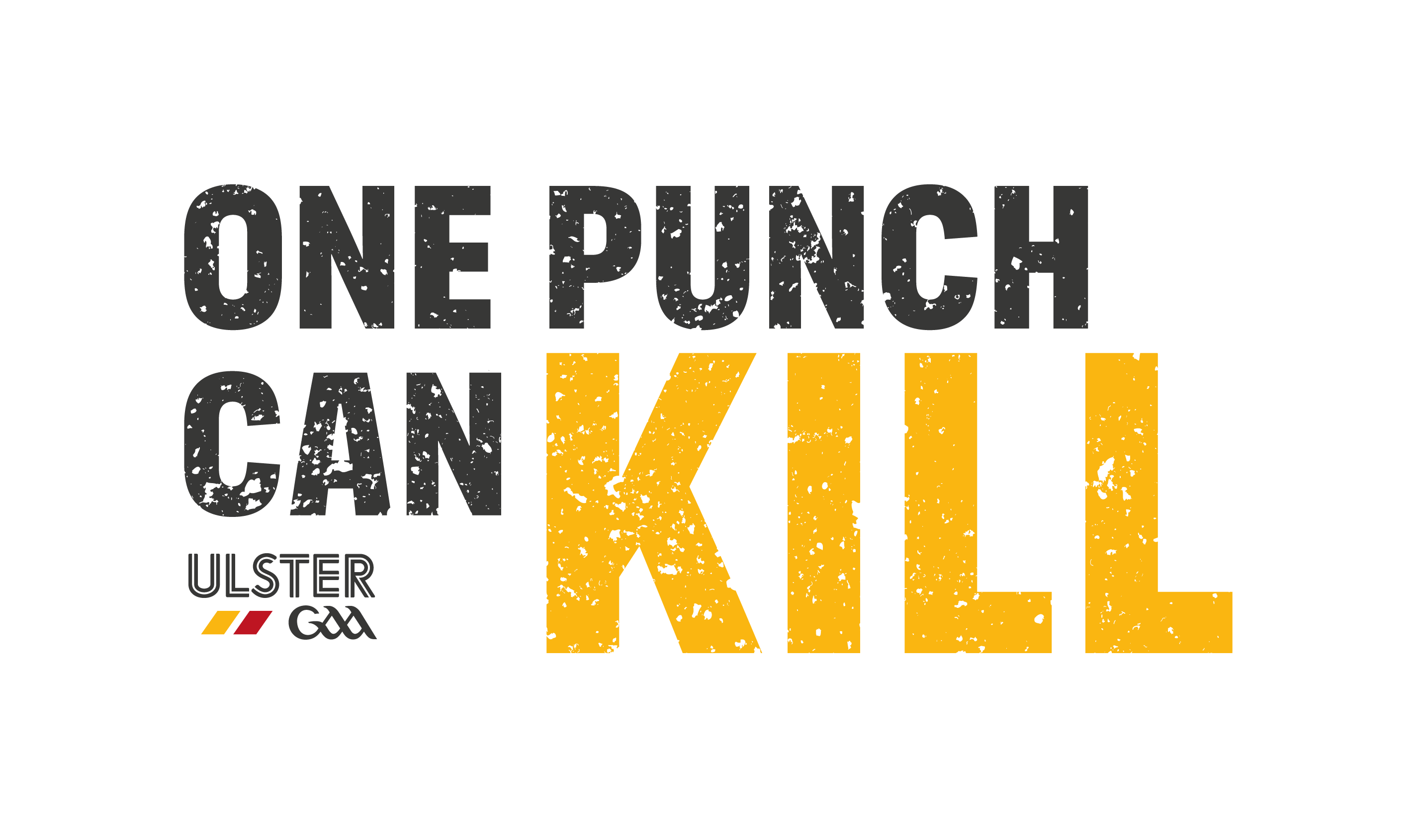 Ulster GAA link with An Garda Siochána and PSNI to highlight One Punch Can Kill scenarios