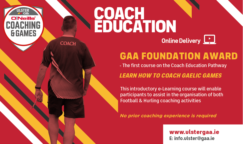 Learn to coach Gaelic Games with Ulster GAA's online Foundation Course