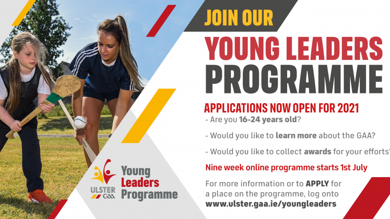 Exceptional opportunity as Ulster GAA Young Leaders Programme opens for applications