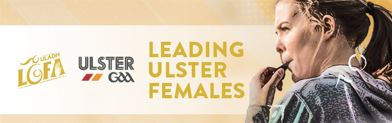 Ulster LGFA developing leaders though 'Leading Provincial Females Programme'